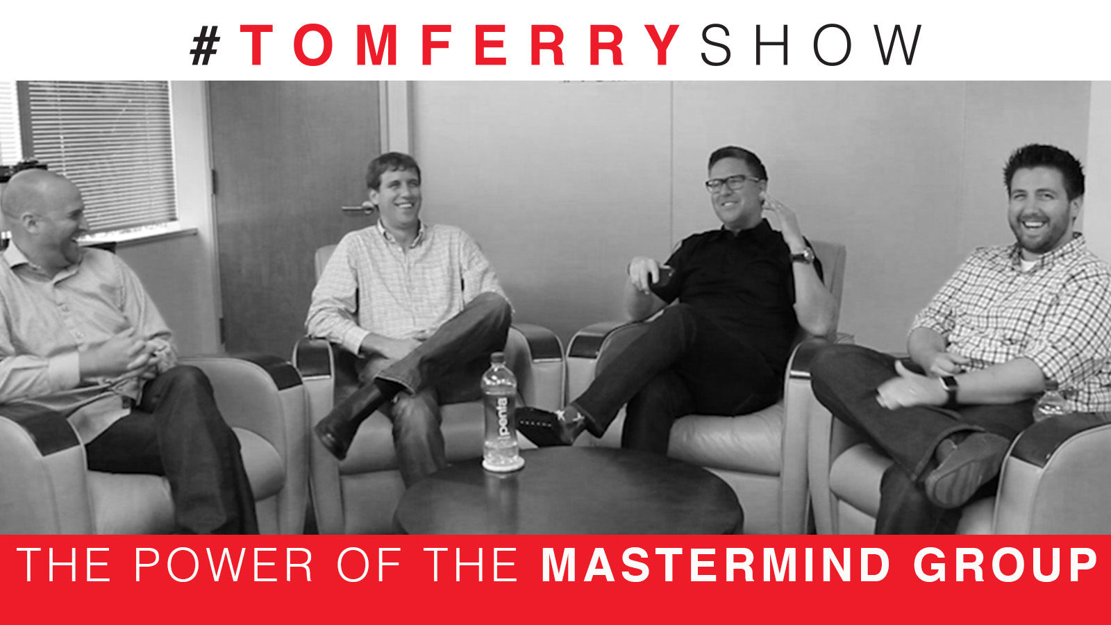 The Power of the Mastermind Group – #TomFerryShow