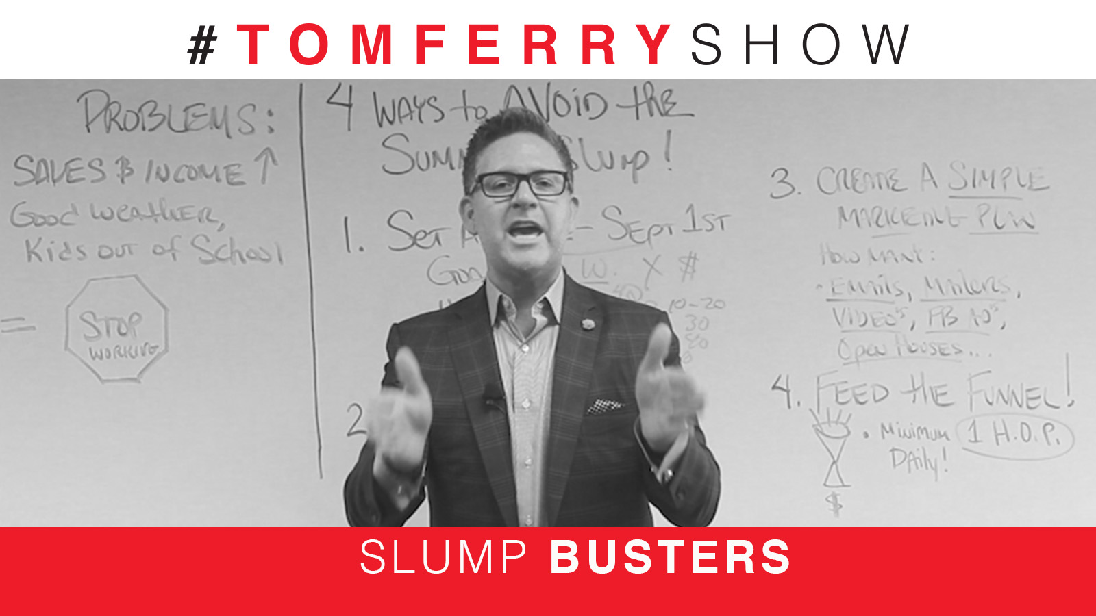 4 Ways to Avoid the Summer Slump – #TomFerryShow