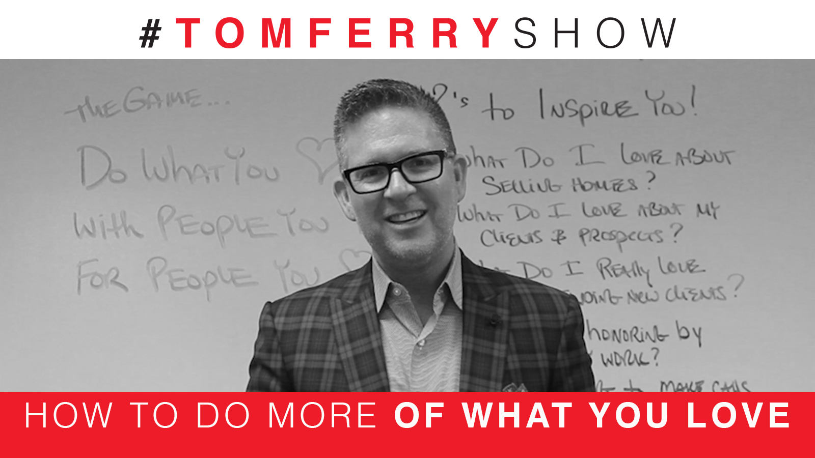 Be Your Best At What You Do Best – #TomFerryShow