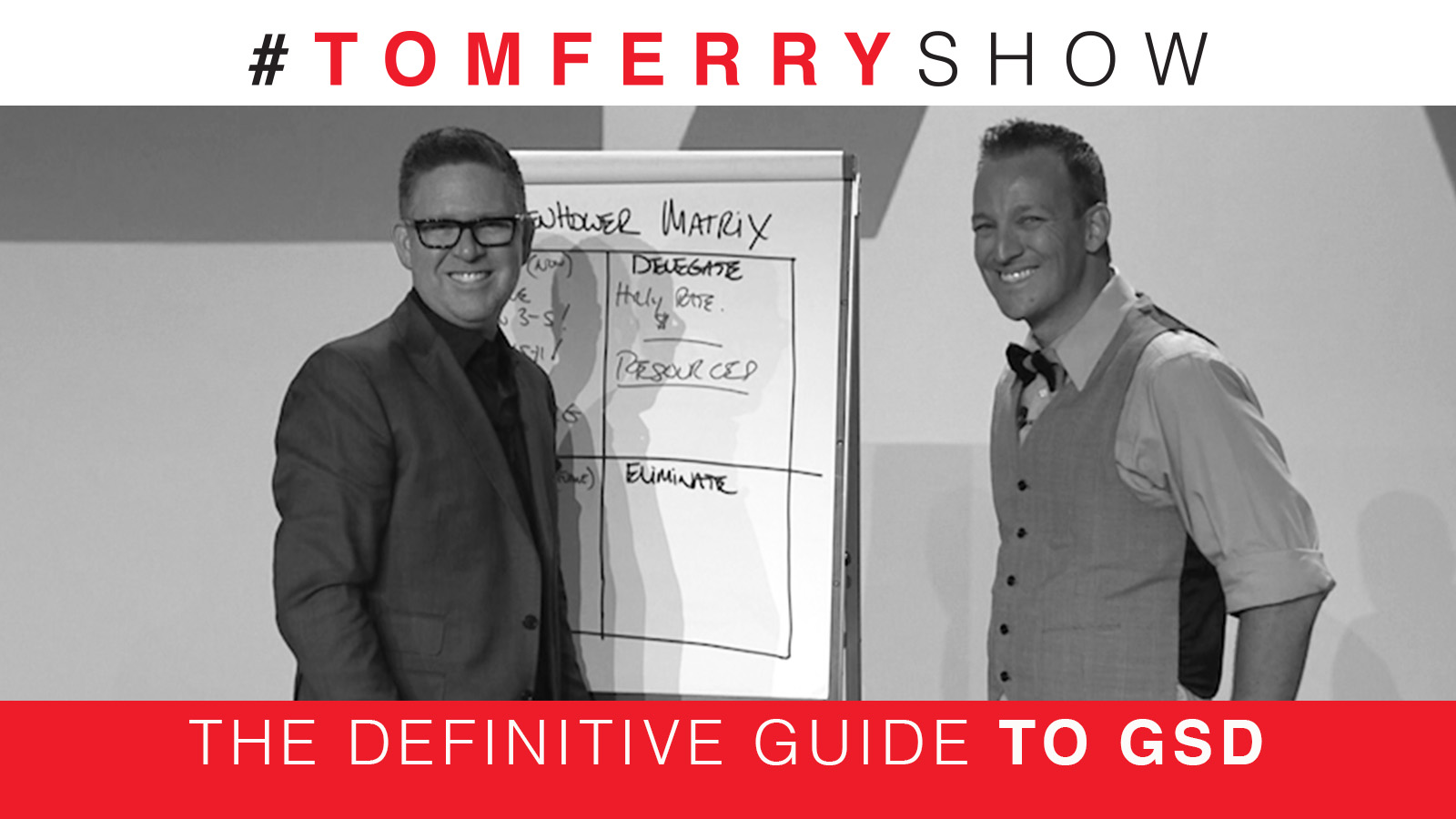 Execute And Get More Done – #TomFerryShow
