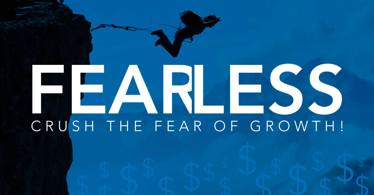 Are You a Fearful or Fearless Agent?