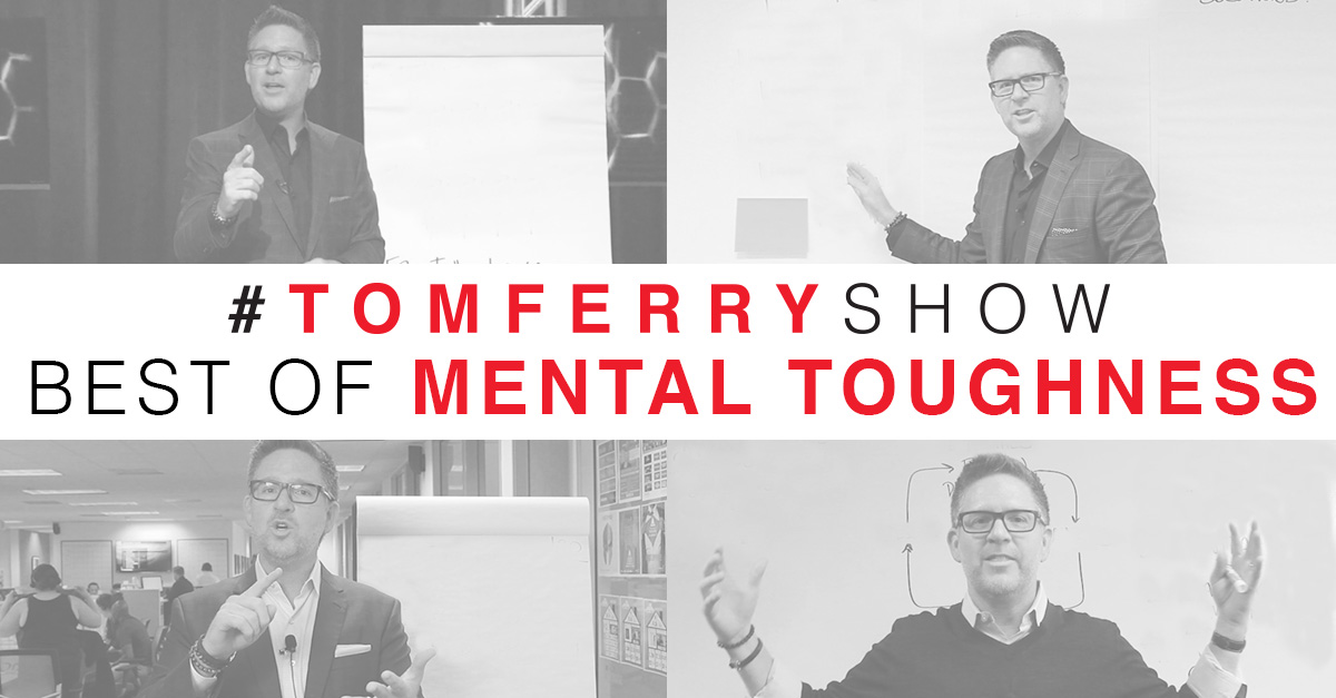 Mental Toughness – Best of #TomFerryShow photo