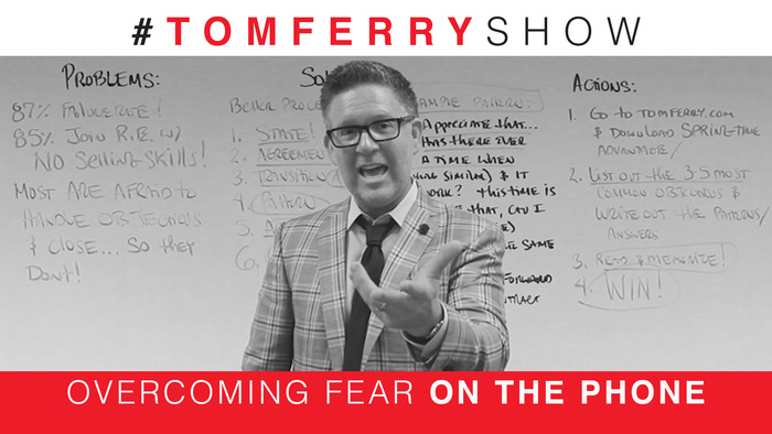 Fearless Objection Handling – #TomFerryShow