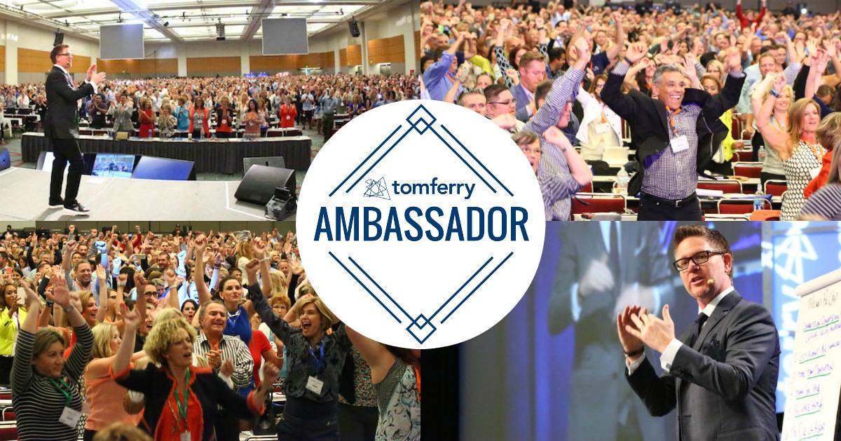 Become a Tom Ferry Ambassador!