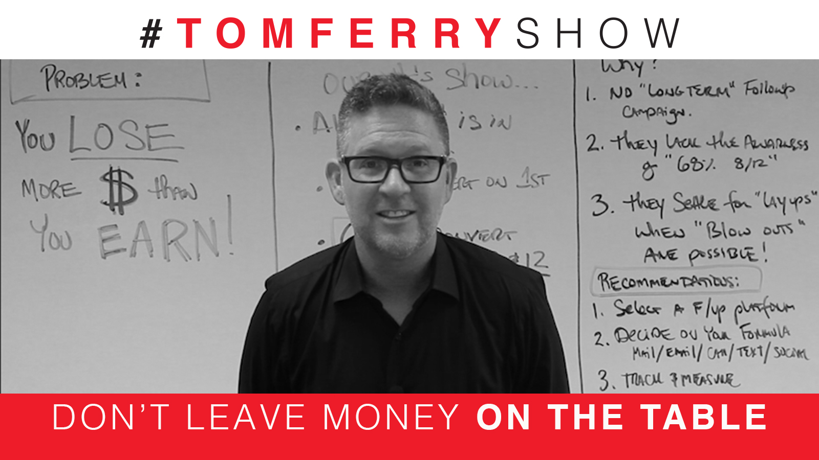 The Secret To Winning More Leads – #TomFerryShow