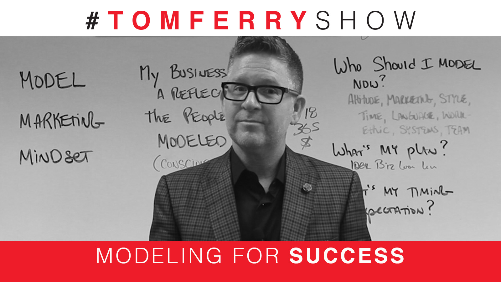 The Model, Marketing, and Mindset of Top Producers – #TomFerryShow