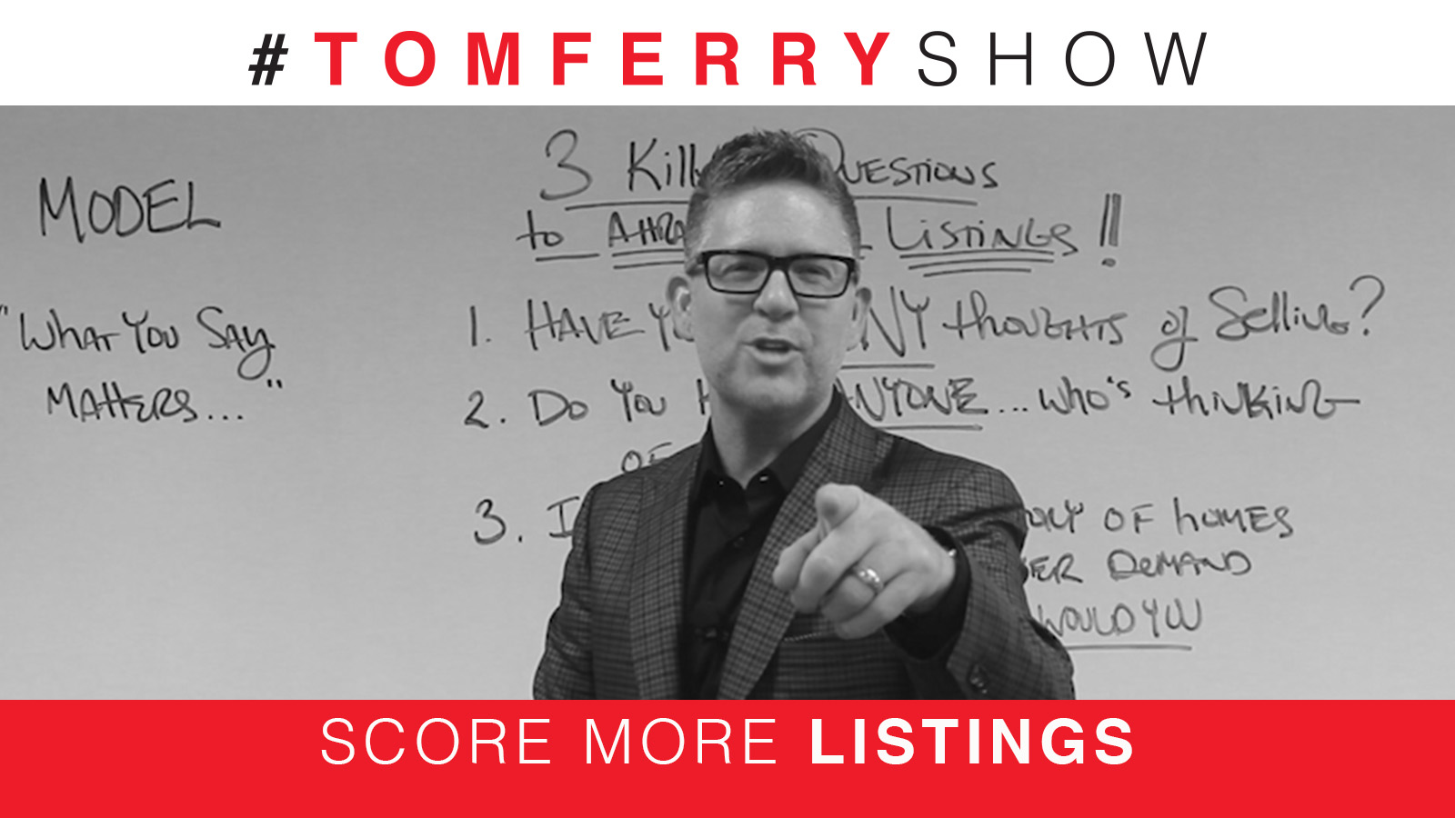 3 Questions to Attract More Listings – #TomFerryShow