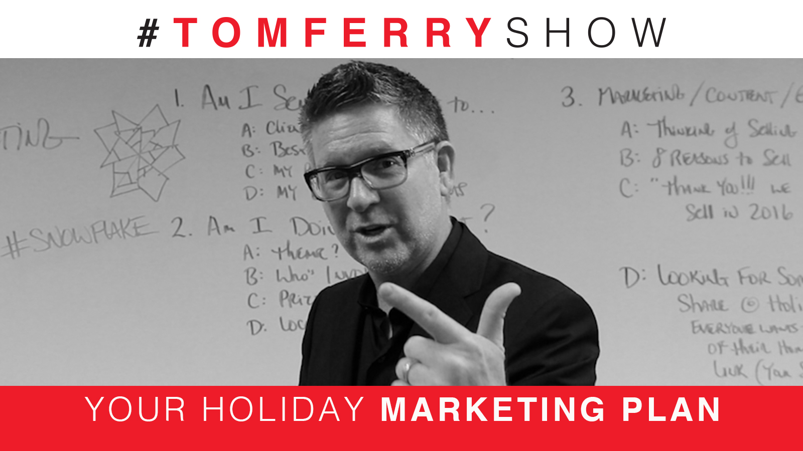 4 Strategies To Improve Your Holiday Marketing Plan – #TomFerryShow