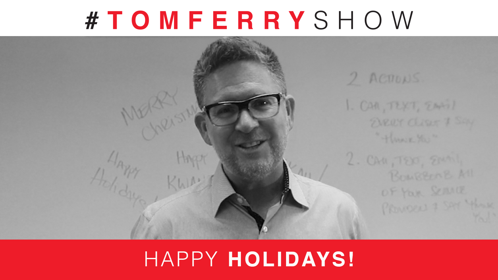 A Big Thanks This Holiday Season | #TomFerryShow Episode 95