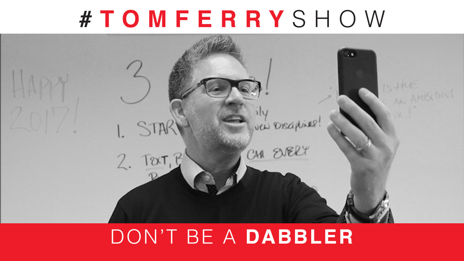 3 Steps To Have Your Best Year Ever – #TomFerryShow