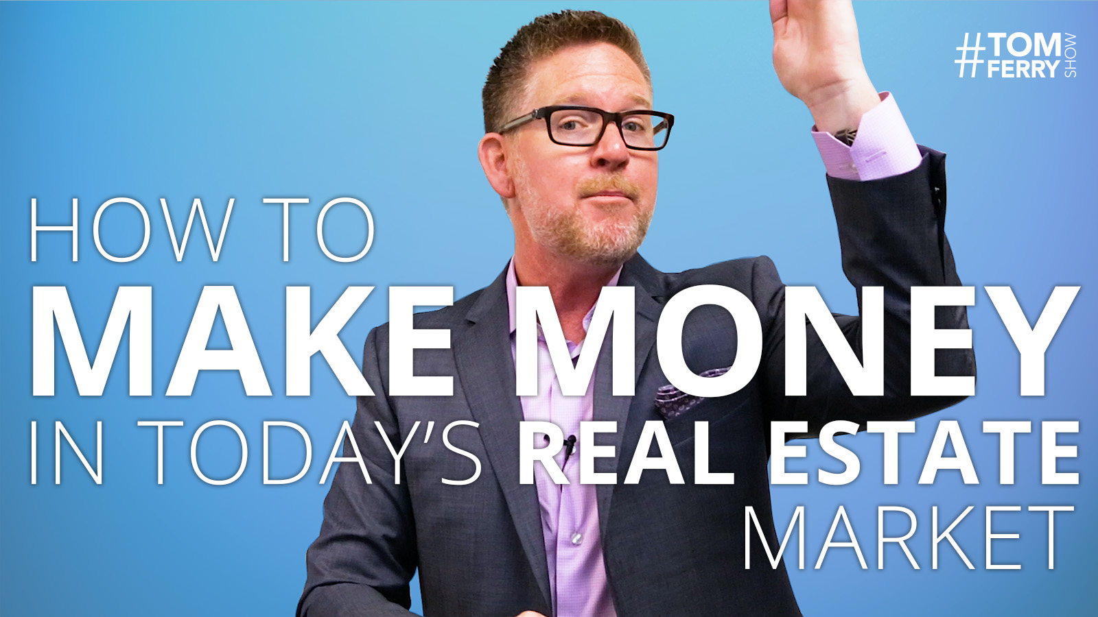 TomFerryShow   Episode #112   Make Money in Real Estate