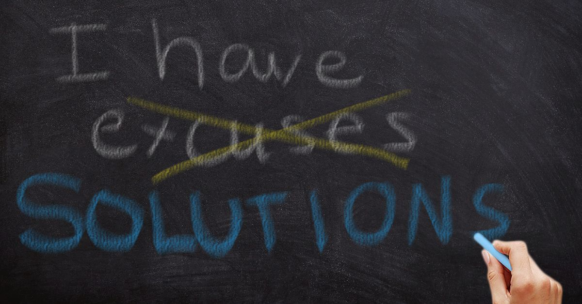 Are You Making Excuses or Finding Solutions? photo