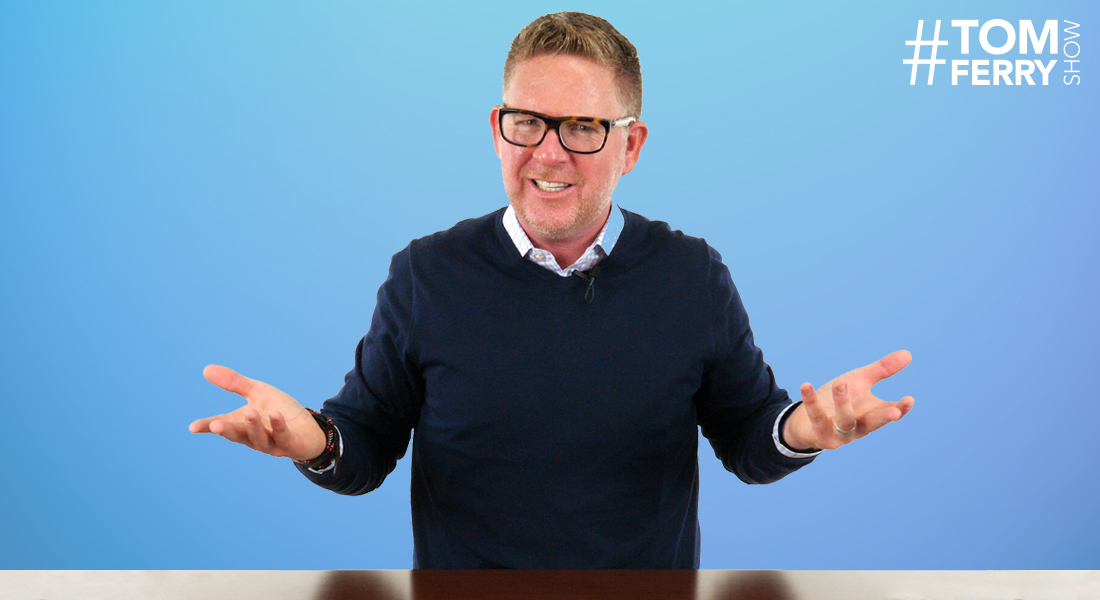 Agent Q&A: 8 Great Questions! – #TomFerryShow