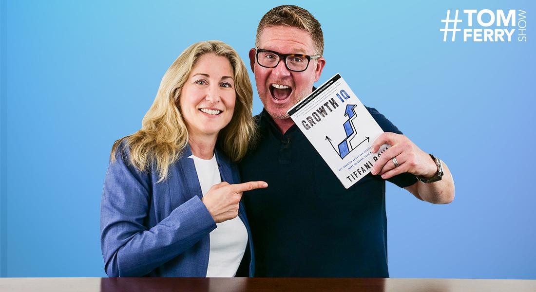 Sales & Growth Strategies with Tiffani Bova – #TomFerryShow