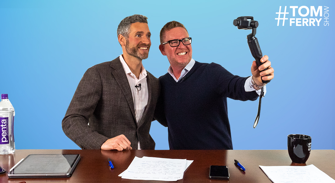 Video Hacks Learned from the Industry's Biggest Influencers – #TomFerryShow