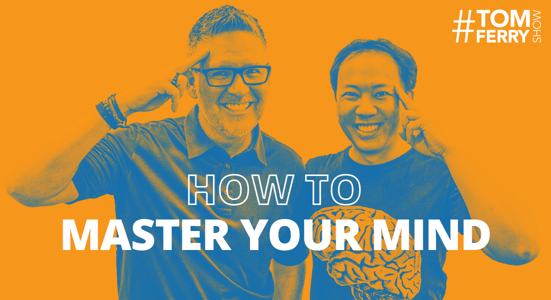 Jim Kwik on How to Master Your Mind – #TomFerryShow
