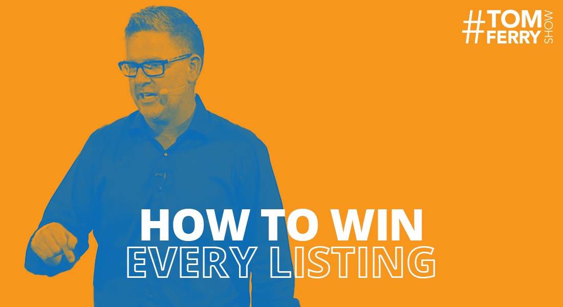 3 Top Agents Reveal How to Win Every Listing! – #TomFerryShow