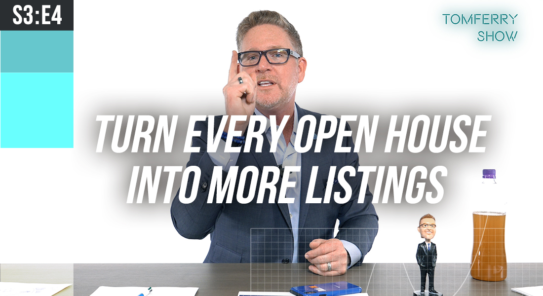 Go Big With A MEGA OPEN HOUSE – #TomFerryShow