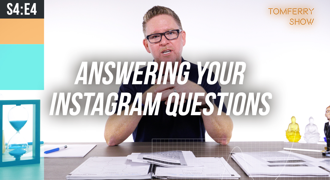 7 Important Questions You Need Answers to NOW! – #TomFerryShow