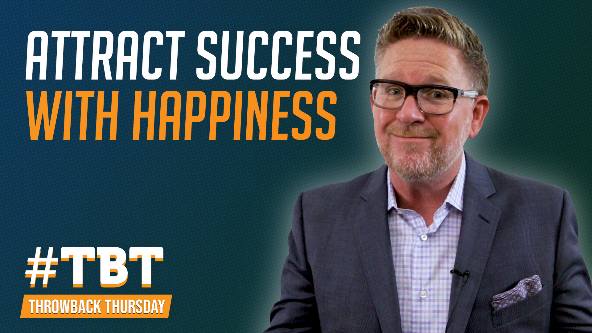 Attract Success with Happiness | #TBT photo