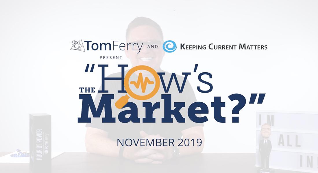 """How's the Market?"" Episode 11 – November 2019"