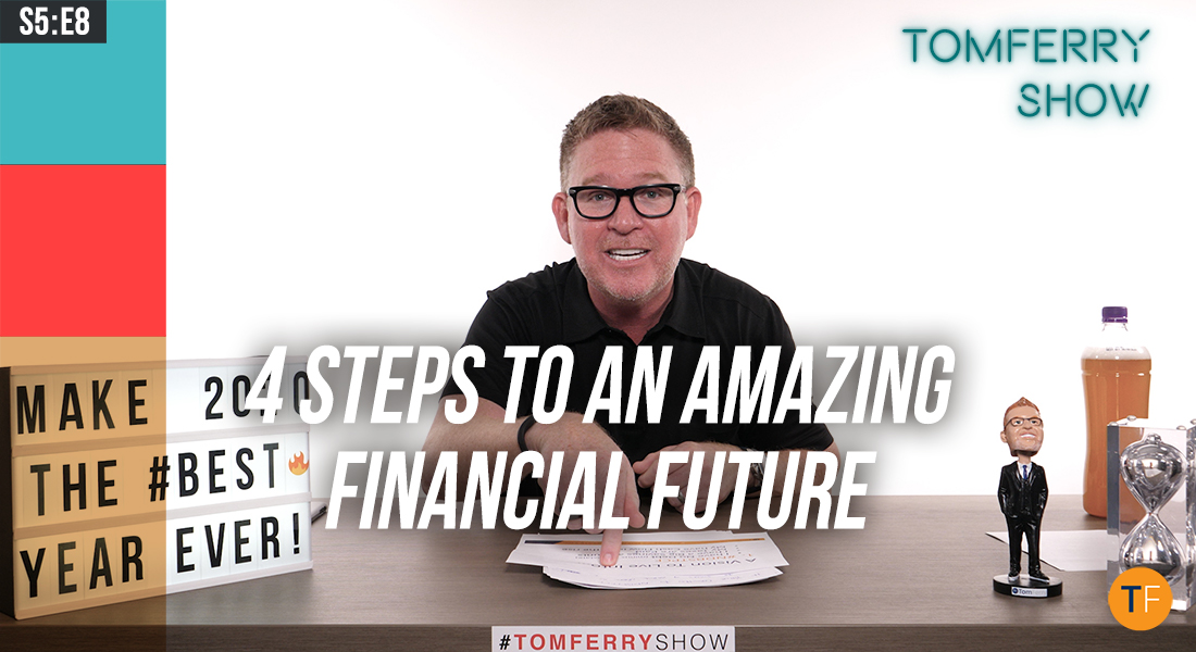 Why #NDBSTPCF Should Be Your Big Financial Goal – and How to Get There  – #TomFerryShow
