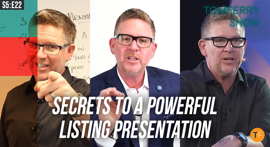 Our Best Tips to Create a Supercharged Listing Presentation – #TomFerryShow