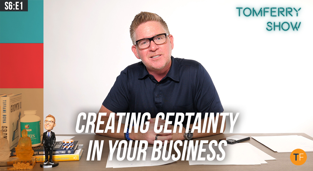 Prioritizing Your Daily Disciplines to Create the Long-Term Results You Desire – #TomFerryShow