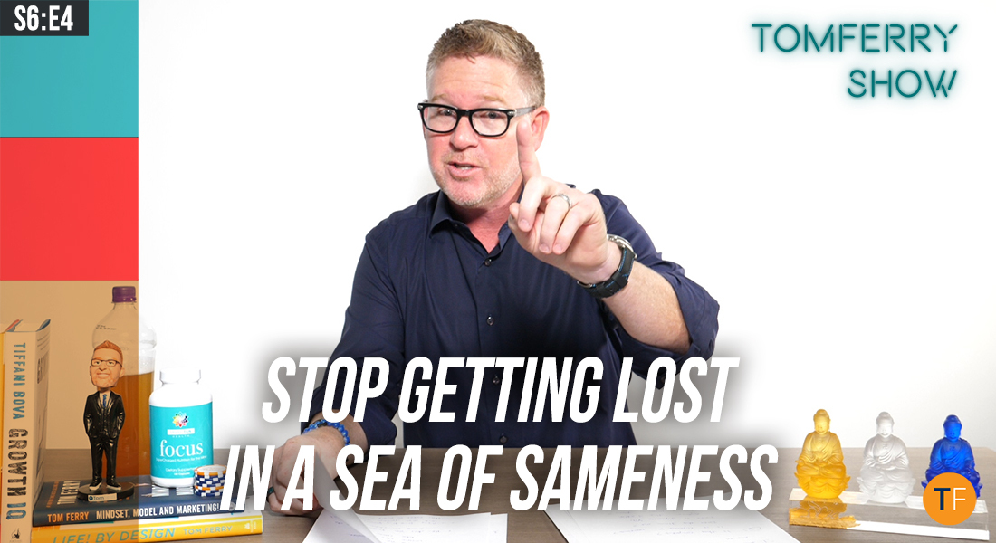 How to Differentiate Yourself from the Competition in Four Simple Steps – #TomFerryShow