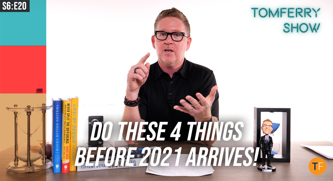 Your Q4 To-Do List: One Action to Take Right Now & Three Big-Picture Tasks! – #TomFerryShow