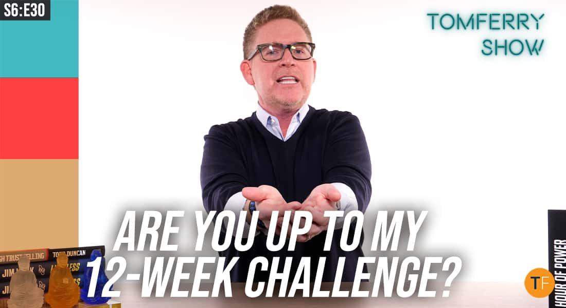 12-Week Challenge: Lift Up Your Local Businesses – #TomFerryShow